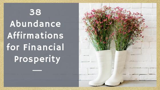 38 Abundance Affirmations for Financial Prosperity